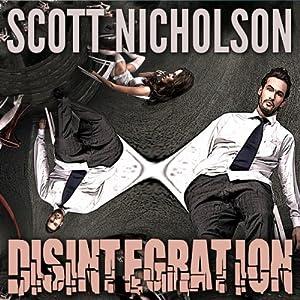 Disintegration Audiobook