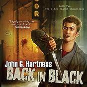Back in Black: Black Knight Chronicles, Book 2 | John G. Hartness