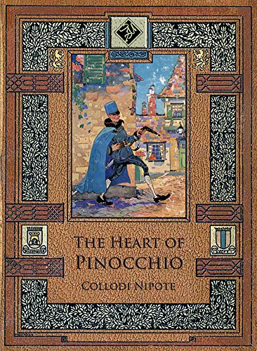 The Heart of Pinocchio (Illustrated) (Pinocchio Nose Growing)