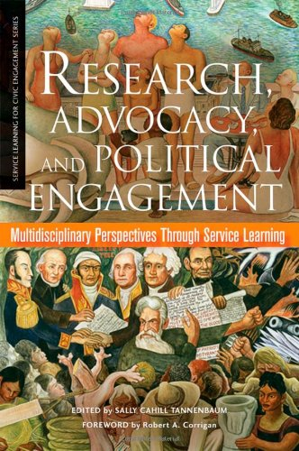 Read Online Research, Advocacy, and Political Engagement: Multidisciplinary Perspectives Through Service Learning (Service Learning for Civic Engagement Series) pdf epub