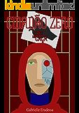 Cidadão Zero (Cães de Caça Livro 2)