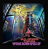 Upside Down Remixs (feat. Sam Louis)