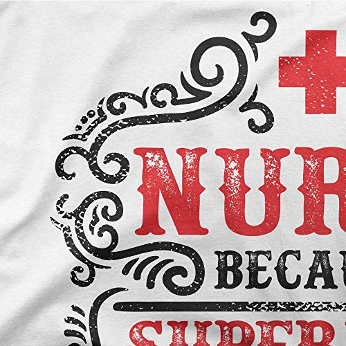 Nurse Because Superhero Isn't An Official Job Title Femme T-shirt