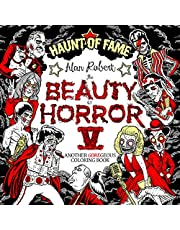 The Beauty of Horror 5: Haunt of Fame Coloring Book
