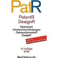 Patent- und Musterrecht: Textausgabe zum deutschen, europäischen und internationalen Patent-, Gebrauchsmuster- und Geschmacksmusterrecht (dtv Beck Texte)