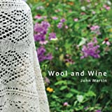 img - for Wool and Wine: People, Passion, Conversations book / textbook / text book