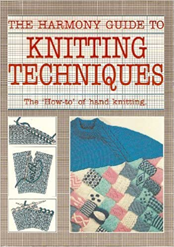 Book The Harmony Guide to Knitting Techniques: The How-To of Hand Knitting (1990-05-03)