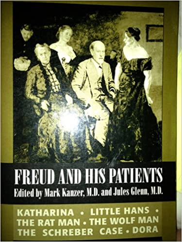 Freud and His Patients  Mark Kanzer, Jules Glenn  9781568210056 ... 591ee4ca708