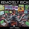 Remotely Rich