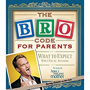 Bro Code for Parents Audiobook