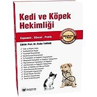 Kedi ve Köpek Hekimliği Güncellenmiş 2. Baskı
