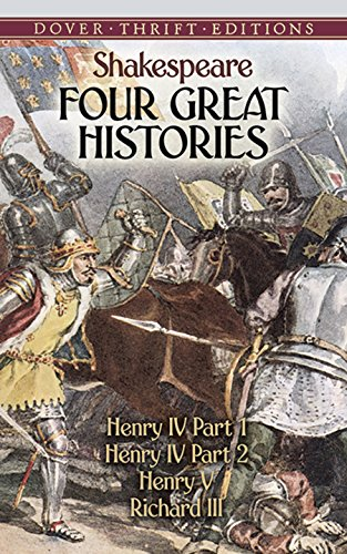 : Henry IV Part I, Henry IV Part II, Henry V, and Richard III (Dover Thrift Editions) ()