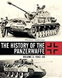 The History of the Panzerwaffe: Volume 2: 1942–45 (General Military)