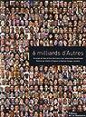 6 Milliards d'Autres par Arthus-Bertrand
