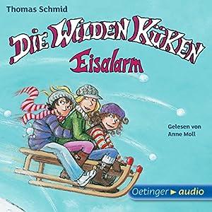 Eisalarm! (Die Wilden Küken 2) Hörbuch
