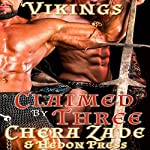Claimed by Three: Viking Hedons, Book 2 | Chera Zade,Hedon Press