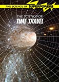 """""""A book for young readers about the theoretical science of time travel.""""--"""