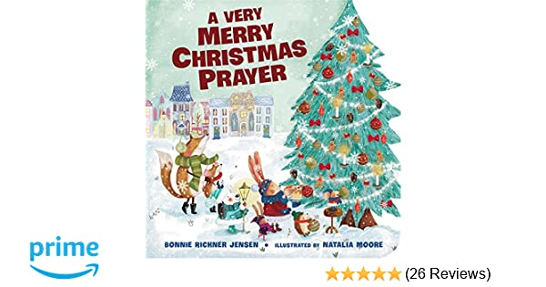 Very Merry Christmas.Amazon Com A Very Merry Christmas Prayer A Time To Pray