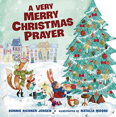 A Very Merry Christmas Prayer (A Time to Pray) (Best Time To Pray)