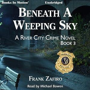 Beneath a Weeping Sky Audiobook