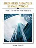 Business Analysis Valuation: Using Financial Statements (No Cases)