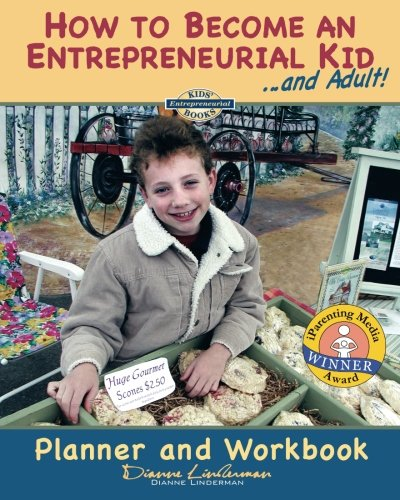 Read Online How to Become an Entrepreneurial Kid: Planner & Workbook PDF