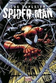 Superior Spider-Man tome 1 par Dan Slott