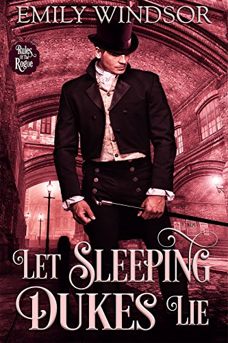 Let Sleeping Dukes Lie (Rules of the Rogue Book 2) (Merry Christmas To The Love Of My Life)