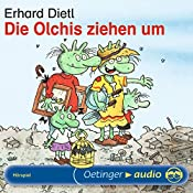 Die Olchis ziehen um | Erhard Dietl