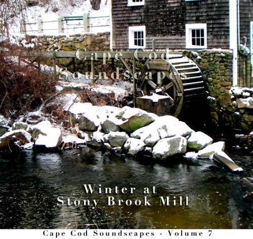 Cape Cod Soundscapes, Vol. 7: Waterfall at Stony Brook Mill by Christopher - Ds Cape