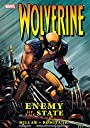 Wolverine: Enemy of the State: Enemy of the State Ultimate Collection (Wolverine (2003-2009))