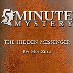 5 Minute Mystery - The Hidden Messenger | Moe Zilla