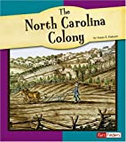 The North Carolina Colony, Susan E. Haberle, 0736861076
