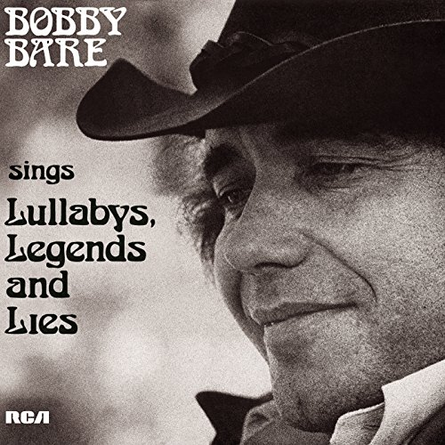 bobby-bare-sings-lullabys-legends-and-lies-and-more