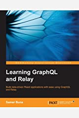 Learning GraphQL and Relay Paperback
