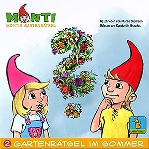 Montis Gartenrätsel im Sommer (Montis Gartenrätsel 2) Hörbuch
