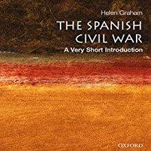 The Spanish Civil War: A Very Short Introduction Audiobook by Helen Graham Narrated by Jonathan Davis