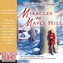Miracles on Maple Hill Audiobook by Virginia Sorensen Narrated by Cynthia Bishop, the Full Cast Family