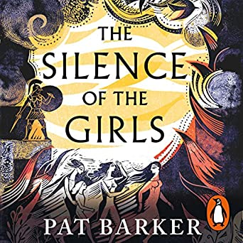 The Silence of the Girls (Audio Download): Amazon co uk: Pat Barker