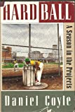 img - for Hardball: A Season in the Projects book / textbook / text book
