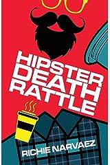 Hipster Death Rattle Paperback