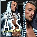 Sharing My Gay Husband's Ass: A Dancer's Body | Hank Wilder