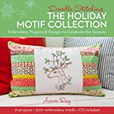 img - for Doodle Stitching: The Holiday Motif Collection: Embroidery Projects & Designs to Celebrate the Seasons book / textbook / text book