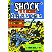 The EC Archives: Shock Suspenstories Volume 2