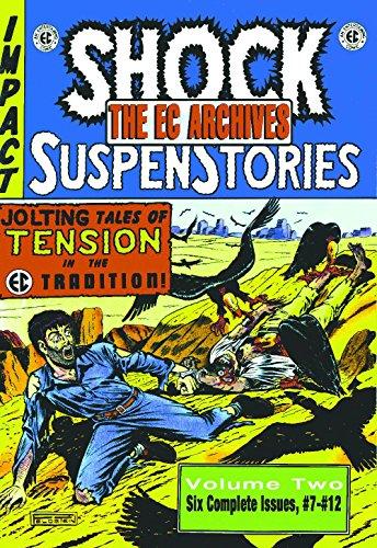 - The EC Archives: Shock Suspenstories Volume 2 (v. 2)