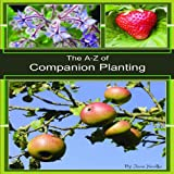 The A - Z of Companion Planting, Jayne Neville, 1904871828