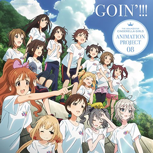 THE IDOLM@STER CINDERELLA GIRLS ANIMATION PROJECT 08 GOIN!!!(regular)
