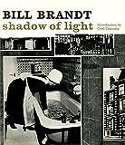 Shadow of Light, Bill Brandt, 0670637734
