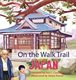 On The Walk Trail: Japan
