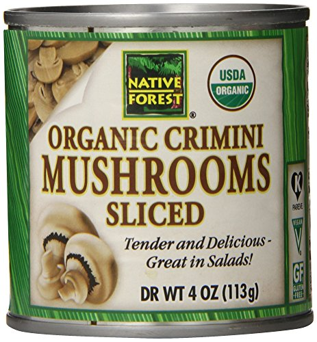 - Native Forest Organic Sliced Crimini Mushrooms, 4 Ounce Cans (Pack of 12)